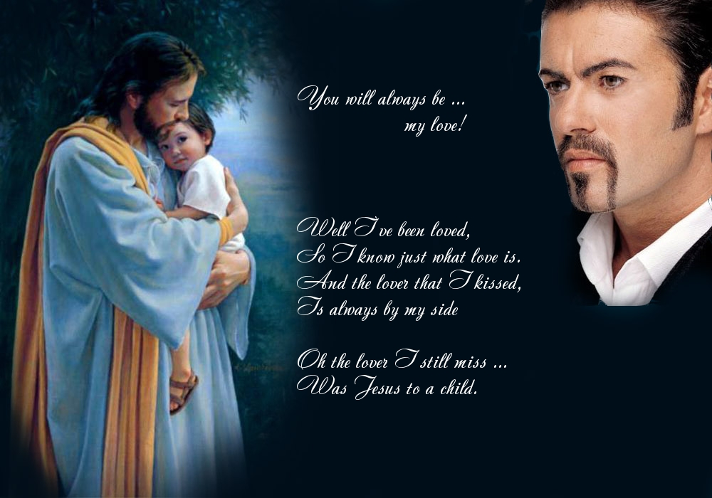 Jesus To A Chi George Michael