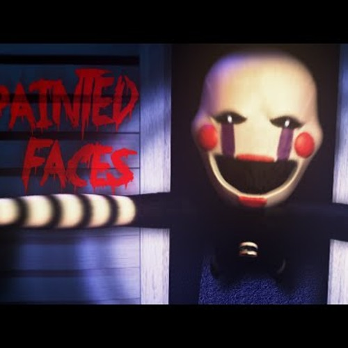 Painted Faces FNaF 4 Trickywi